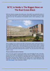 WTC in Noida is The Biggest News on The Real Estate Block.pdf