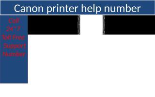 Canon printer help number 1-866-224-8319.pptx