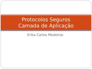 Protocolos Seguros - SSL.ppt