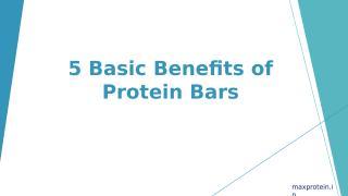 5 Basic Benefits of Protein Bars.pptx