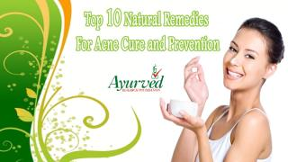 Top 10 Natural Remedies for Acne Cure and Prevention.pptx