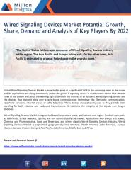 Wired Signaling Devices Market Potential Growth, Share, Demand and Analysis of Key Players By 2022.pdf
