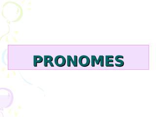 Pronomes.ppt