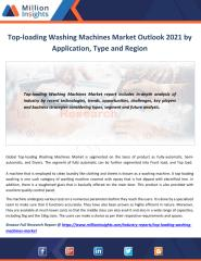 Top-loading Washing Machines Market Outlook 2021 by Application, Type and Region.pdf