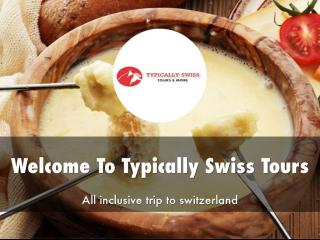 Typically Swiss Tours Presentation.pdf