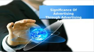 Significance of advertising through advertising agency.pptx