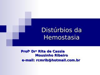 10a aula - Distúrbios da Hemostasia.ppt