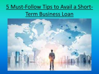 5 Must-Follow Tips if You Are Availing a Short-Term Business Loan (1).pdf
