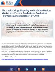 Electrophysiology Mapping and Ablation Devices Market Key Players, Product and Production Information Analysis Report By 2022.pdf