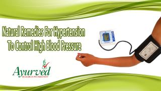 Natural Remedies For Hypertension To Control High Blood Pressure.pptx