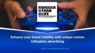 Enhance your brand visibility with unique custom inflatables advertising.pptx