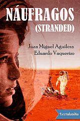 Naufragos (en Marte) - Juan Miguel Aguilera.epub